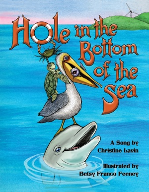 Christine Lavin / Betsy Franco Feeney - Hole in the Bottom of the Sea